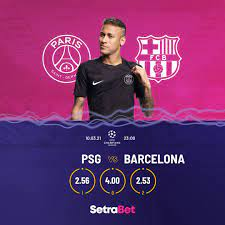 PSG-Barcelona Maçı Setrabet'te in 2021