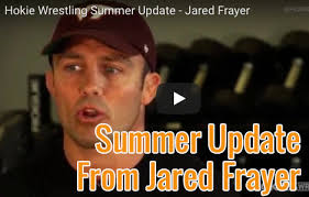 Frayer Wrestling Jared Frayer Gives A Hokie Wrestling Summer Update Sertc
