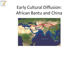 early cultural diffusion african bantu and ppt video  1 early cultural diffusion african bantu and