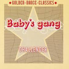 80's | <b>Baby's Gang</b> - <b>Challenger</b>