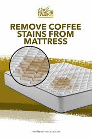 Remove coffee and tea stains from cups and mugs by adding 1 heaped teaspoon of bicarbonate of soda to each, then filling with boiling water. How To Remove Coffee Stains From Mattress Detailed Answer