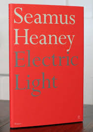 Electric Light Seamus Heaney Electric Light Signed First