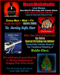 """Music Mafia Radio on Twitter: """"Happy Christmas Eve! 🌄Mon-Wed-Fri 10:30am  EST Morning Mafia Show w/ @DebrisCozmic 🎅TONIGHT - 8:30pm EST - Special  Christmas Eve Edition by w/ Coz!#indieartist Holiday Music & the"""