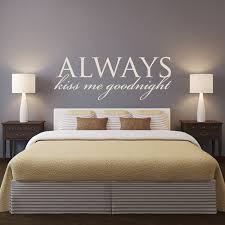 master bedroom headboard wall decal quotes always kiss me goodnight removable wall stickers vinyl modern design on wall decals quotes for master bedroom with master bedroom headboard wall decal quotes always kiss me goodnight