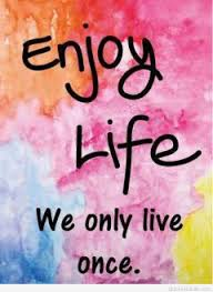 Enjoy Life Quote Wallpaper Cool Quotes About Enjoying Life