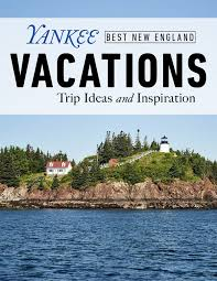best new england vacations things to do in boston maine vacations things to