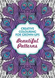 Beautiful Patterns Stunning Buy Beautiful Patterns Creative Colouring For Grownups Creative