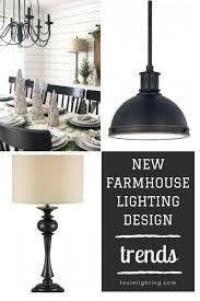 New lighting fixtures Model Home Lighting Light Fixtures For New Farmhouse Style Pinterest Light Fixtures For New Farmhouse Style Louie Lighting Blog