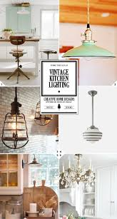 vintage kitchen lighting ideas from school house lights to