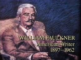 Image result for According to author William Faulkner