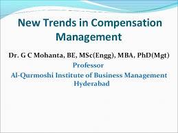 New Trends in Compensation Management Dr  G C Mohanta  BE      SlideShare