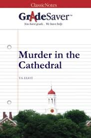 murder in the cathedral essay questions gradesaver