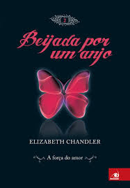Beijada por um Anjo 2 (Portuguese Edition): Chandler, Elizabeth:  9788563219176: Amazon.com: Books