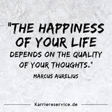 Motivational Quote The Happiness Of Your Life Depends On The