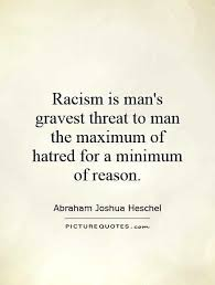 racism quotes image quotes at hippoquotes on racist quotes in  racism quotes image quotes at hippoquotes on racist quotes in huckleberry finn