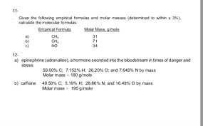 Solved Given The Following Empirical Formulas And Molar M