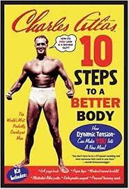 Charles Atlas Isometrics Chart 10 Steps To A Better Body Kit Charles Atlas 9781596090408