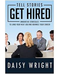 Tell Stories Get Hired The Wright Career Solution