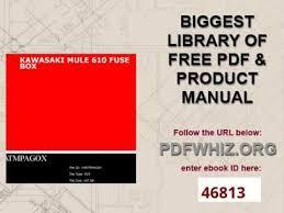 kawasaki mule 610 fuse box kawasaki mule 610 fuse box