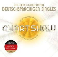 Deutschsprachige Charts Die Ultimative Chartshow Die Erfolgreichsten Deutschen Singles
