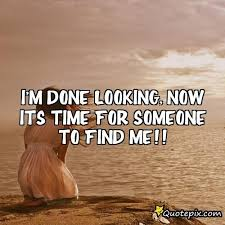 Looking For Love Quotes Magnificent Quote About Looking For Love Endearing Looking For Love Quotes