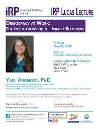 IRP Lucas Lectures: Democracy at Work: The Implications of the Israeli  Elections | JCC of Metro Detroit