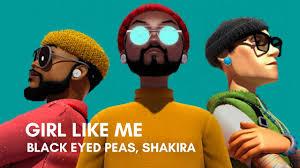 Black Eyed Peas, Shakira - GIRL LIKE ME (Lyrics) - YouTube