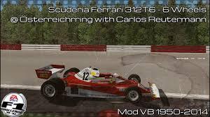 F1c Scuderia Ferrari 312t6 Osterreichring With Carlos Reutemann Mod Vb 1950 2014 Hd Youtube