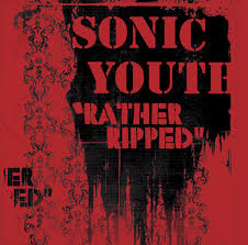 <b>Sonic Youth</b>: <b>Rather</b> Ripped (Sony Connect Version) - Music on ...