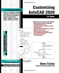 How to draw dotted line in autocad. Customizing Autocad 2020 13th Edition Purdue Univ Prof Sham Tickoo Technologies Cadcim 9781640570764 Amazon Com Books