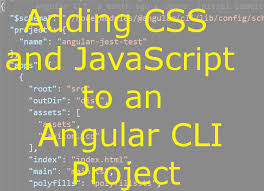 Adding CSS and JavaScript to an Angular CLI Project