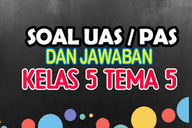 Try the suggestions below or type a new query above. Soal Uas Kelas 5 Tema 5 Dan Jawabannya Nurul Hidayah
