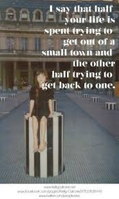 Small Town Life Quotes 100 Little Town Quotes by QuoteSurf 63