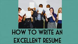 How To Write An Excellent Resume Youtube