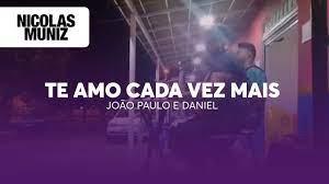 Te amo cada vez mais - João Paulo e Daniel (Nicolas Muniz / Gustavo  Beltrão) COVER - YouTube