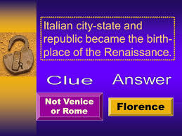 renaissance reformation unit review ch essay questions  italian city state and republic became the birth place of the renaissance