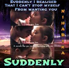 Unpaid Writers - #Suddenly_39💓 (The Story Of Our Love❤👫) Sequel of  #My_Secret_Romance😍 . Written by: #niharika💕 . 38)  https://www.facebook.com/2026059401003313/posts/2723741461235100/?app=fbl .  ○○○ . #420_likes and #30_shares compulsory (Varna ...