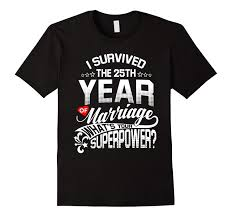 printed t shirt men cotton t shirt new style anniversary gift 25th 25 years wedding marriage t shirt las t shirts shirts design from ing