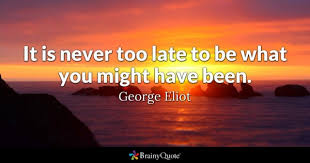 Late Quotes Cool Too Late Quotes BrainyQuote