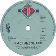 45cat donna summer love to love you baby need a man blues gto uk gt 17