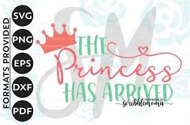 You can copy, modify, distribute and perform the work, even for commercial purposes, all without asking permission. Free Princess Has Arrived Svg Baby Girl Svg Princess Quote Svg Little Girl Svg New Baby Svg Cut Files For Silhouette For Cricut Crafter File