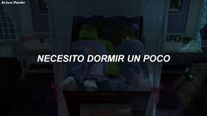 Shrek 2 - I Need Some Sleep | Eels // Subtitulada al Español - YouTube