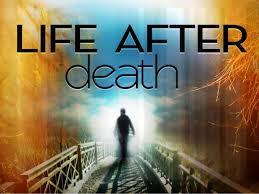 Image result for after death
