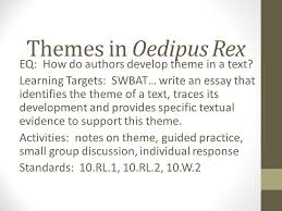 themes in oedipus rex eq how do authors develop theme in a text  themes in oedipus rex eq how do authors develop theme in a text