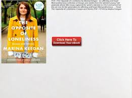 Pdf The Opposite Of Loneliness Marina Keegan Essays And