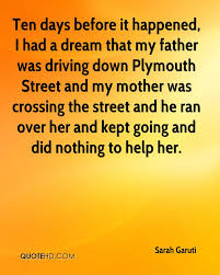 Dreams Of My Father Quotes With Page Numbers Best of Sarah Garuti Quotes QuoteHD