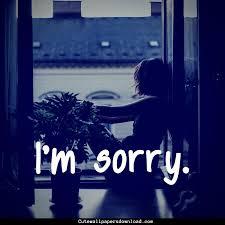 40 Sorry Wallpaper Download Hd For Boyfriend Girlfriend New Sorry Image Download