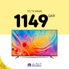 Carrefour Qatar - Don't miss out electronic Deal! Get TCL TV 55 TV for  1149QAR when you shop online https://bit.ly/2TxZu1z or at any Carrefour  Hypermarket until 8th of June. #MoreForYou #GreatMoments استمتع