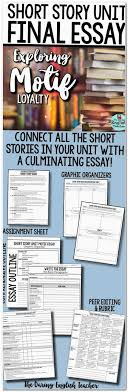 essay wrightessay good essays for college opinion essay template  short story unit culminating essay exploring the motif of loyalty across multiple short stories this is an ideal way to conclude a short story unit and
