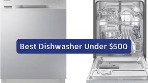 best dishwasher under 500. Best Dishwasher Under 500 O